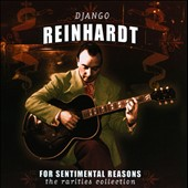 Django Reinhardt: For Sentimental Reasons: The Rarities Collection