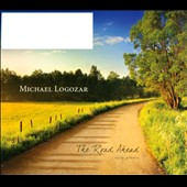 Michael Logozar: The  Road Ahead [Digipak]