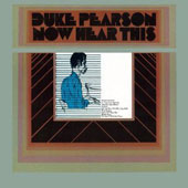 Duke Pearson: Now Hear This [Remastered]
