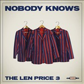 The Len Price 3: Nobody Knows *