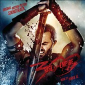 Junkie XL: 300: Rise of an Empire [Original Motion Picture Soundtrack]