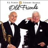 P.J. Perry/Tommy Banks: Old Friends [4/14]