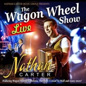 Nathan Carter (Ireland): The Wagon Wheel Show: Live