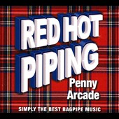 Various Artists: Red Hot Piping: Penny Arcade [7/8]