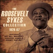 Roosevelt Sykes: The Roosevelt Sykes Collection 1929-1947 [Box] *