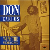 Don Carlos: Wipe the Wicked Clean