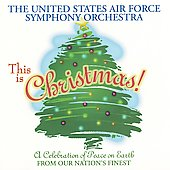 This is Christmas! / The United States Air Force SO