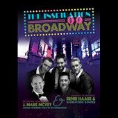 J. Mark McVey/Ernie Haase & Signature Sound: Inspiration of Broadway *