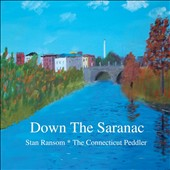 The Connecticut Peddler: Down the Saranac