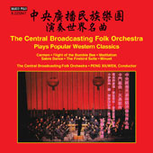 The Central Broadcasting Folk Orchestra Plays Popular Western Classics
