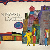 L.A. Voices/Supersax: Supersax & L.A. Voices