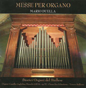 Masses for Organ - Works by Arrigo, Ceracchini, Corini, Callino, Morandi, Savini / Mario Duella, organ