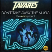 Tavares: Don't Take Away the Music