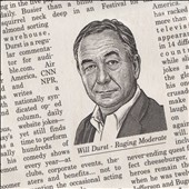 Will Durst: Raging Moderate