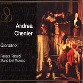 Giordano: Andrea Chenier / Tebaldi, Del Monaco