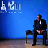 Jay McShann: What a Wonderful World