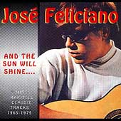 José Feliciano: And the Sun Will Shine...