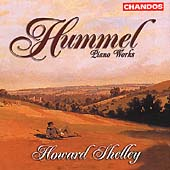 Hummel: Piano Works / Howard Shelley