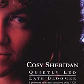 Cosy Sheridan: Quietly Led/Late Bloomer