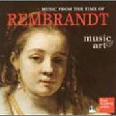 Music & Art - Music From the Time of Rembrandt