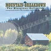 Various Artists: Moutain Breakdown: The Bluegrass Collection