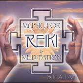 Shajan: Music for Reiki and Meditation