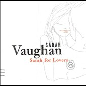 Sarah Vaughan: Sarah for Lovers