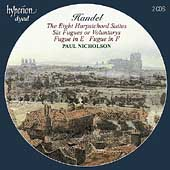 Handel: Harpsichord Suites, Fugues / Paul Nicholson