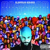 Common: Electric Circus [PA]