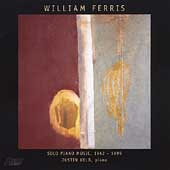 William Ferris: Solo Piano Music 1962-1999 / Justin Kolb