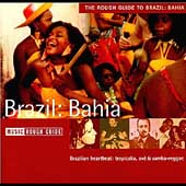 Various Artists: The Rough Guide to the Music of Brazil: Bahia