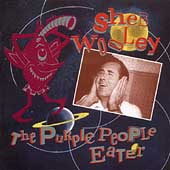 Sheb Wooley: The Purple People Eater [Bear Family]