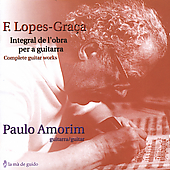 Lopes-Graca: Complete Guitar Works / Amorim, et al