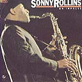 Sonny Rollins: Sonny Rollins on Impulse!