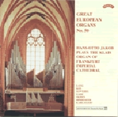 Great European Organs Vol 50 / Hans-Otto Jakob