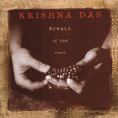 Krishna Das: Breath of the Heart