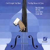 Ray Brown All Stars (Bass): Don't Forget the Blues