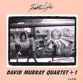 David Murray: Fast Life