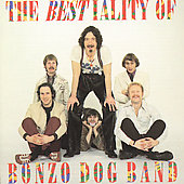 The Bonzo Dog Band: The Bestiality of the Bonzo Dog Band