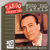 Hugo del Carril: Hugo de Buenos Aires