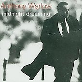 Anthony Warlow: Midnight Dreaming
