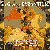 The Glory of Byzantium / Angelopoulos, Divina, Melodi Choir
