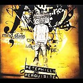 Pete Philly & Perquisite: Mind.State [Digipak]