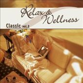Various Artists: Relax Wellness Classic, Vol. 2