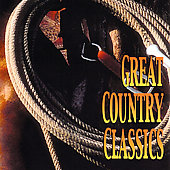 Various Artists: Country Mix Series: Great Country Classics