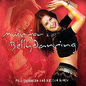Phil Thornton/Phil Thorton/Hossam Ramzy: Music for Bellydancing