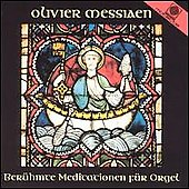 Messiaen: Music for Organ / Franz Josef Stoiber