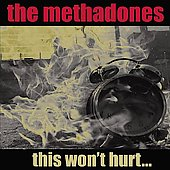 The Methadones: This Won't Hurt