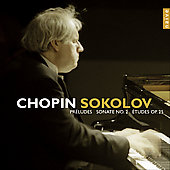 Chopin: Preludes, Sonate no 2, Etudes / Grigory Sokolov