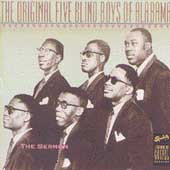 The Original Five Blind Boys of Alabama: The Sermon